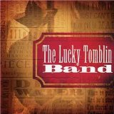 Miscellaneous Lyrics The Lucky Tomblin Band