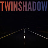 Five Seconds (Single) Lyrics Twin Shadow