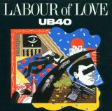 Labour Of Love Lyrics UB40