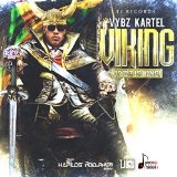 Viking Vybz Is King Lyrics Vybz Kartel