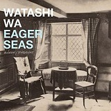 Eager Seas Lyrics Watashi Wa