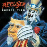 Double Talk Lyrics Accuser
