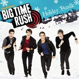 Holiday Bundle (Single) Lyrics Big Time Rush