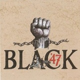 Black 47 Lyrics Black 47