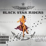 All Hell Breaks Loose Lyrics Black Star Riders