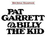 Pat Garrett & Billy the Kid (OST) Lyrics Bob Dylan