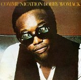 Communication Lyrics Bobby Womack