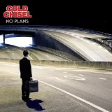 No Plans Lyrics Cold Chisel
