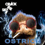 Ostrich Lyrics Crack The Sky