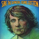 Save The Dancer Lyrics Gene Cotton