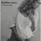 The First Recording Lyrics Heather Nova