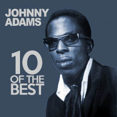 10 Of The Best Lyrics Johnny Adams