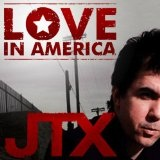 Love In America (Single) Lyrics JTX