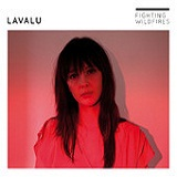 Fighting Wildfires Lyrics Lavalu