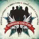 Renegade Creation Lyrics Michael Landau