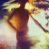 Hearts Go Crazy (Single) Lyrics Parachute
