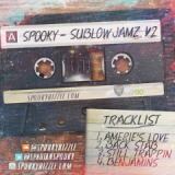 Sublow Jamz Vol.2 Lyrics Spooky Bizzle