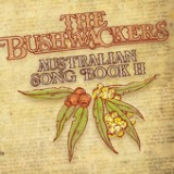 Australian Songbook 2 Lyrics The Bushwackers