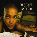 Floetic Soul Lyrics The Floacist
