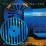 Trains, Boats And Planes Lyrics The Frank And Walters