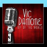 Top Of The World Lyrics Vic Damone