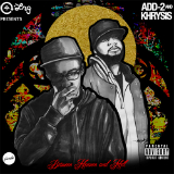 Between Heaven and Hell (Mixtape) Lyrics Add-2 & Khrysis