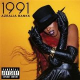 1991 (EP) Lyrics Azealia Banks