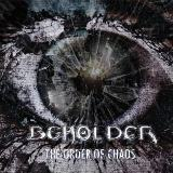 The Order of Chaos Lyrics Beholder