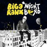 Nightbird Lyrics Biga Ranx