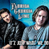 It'z Just What We Do (EP) Lyrics Florida Georgia Line