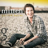 Mitten (Single) Lyrics Garrett Borns
