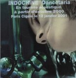 Dancetaria Lyrics Indochine