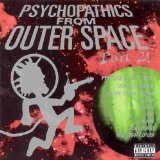 Psychopathics From Outer Space Lyrics Insane Clown Posse