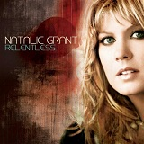 Relentless Lyrics Natalie Grant