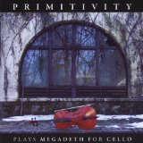 Plays Megadeth For Cello Lyrics Primitivity