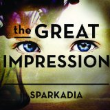 The Great Impression Lyrics Sparkadia
