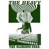 The Glorious Dead Lyrics The Heavy