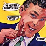 Weasels Ripped My Flesh Lyrics The Mothers of Invention