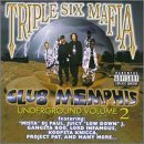 Club Memphis Underground (Volume 2) Lyrics THREE 6 MAFIA