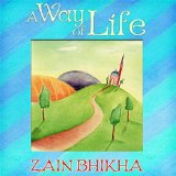 A Way of Life Lyrics Zain Bhikha