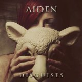 Disguises Lyrics Aiden