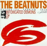 Intoxicated Demons Lyrics Beatnuts, The