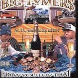 Vol. 2-how You Love That Lyrics Big Tymers