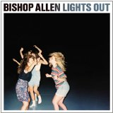 Lights Out Lyrics Bishop Allen