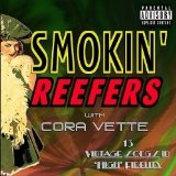 Smokin' Reefers With Cora Vette Lyrics Cora Vette
