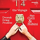 The Voyage: Dvorak, Grieg, Poulenc Lyrics Duo Colli & Rubini