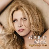 Light My Fire Lyrics Eliane Elias