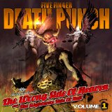 The Wrong Side of Heaven & the Righteous Side Of Hell, Vol. 1 Lyrics Five Finger Death Punch