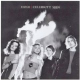 Celebrity Skin Lyrics Hole