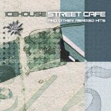 Street Cafe Lyrics Icehouse